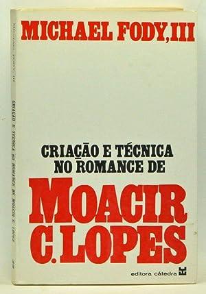 Criação e Técnica no Romance de Moacir: Fody, Michael III;