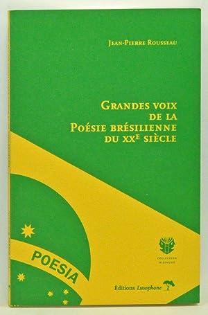 Grandes Voix de la Poésie Brésilienne du: Rousseau, Jean-Pierre (trans.