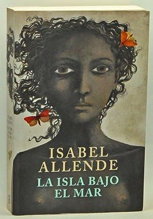La isla bajo el mar: Allende, Isabel