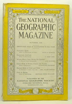 The National Geographic Magazine, Volume LXX 70, Number Four 4 (October, 1936)
