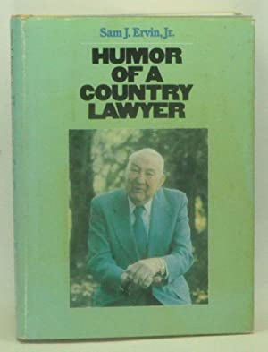 Humor of a Country Lawyer: Ervin, Sam J.