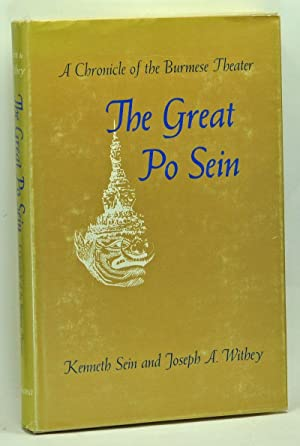 The Great Po Sein: A Chronicle of: Sein, Kenneth (Maung
