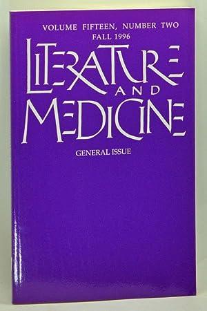Literature and Medicine: General Issue. Volume 15,: Poirier, Suzanne (ed.);