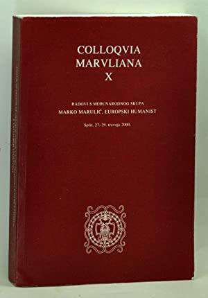Colloquia Maruliana X. Radovi s Medunarodnog Skupa: Lucin, Bratislav (ed.);