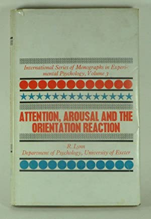 Attention, Arousal and the Orientation Reaction