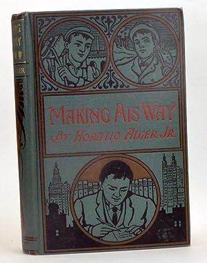 Making His Way, or Frank Courtney's Struggle: Alger, Horatio, Jr.