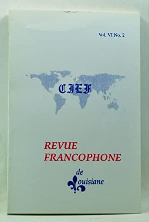 Revue Francophone de Louisiane, Vol. VI, No.: Barry, A. David