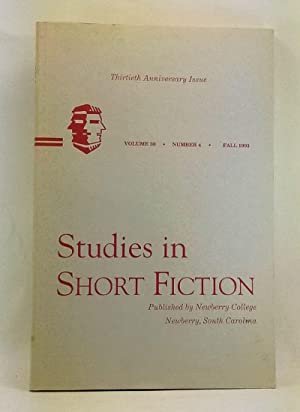 Studies in Short Fiction, Volume 30, Number 4 (Fall 1993). Thirtieth Anniversary Issue