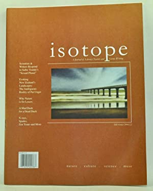 Isotope: A Journal of Literary Nature and Science Writing, Volume 2, Number 2 (Fall/Winter 2004)