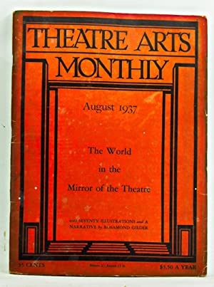 Theatre Arts Monthly, Vol. 21, No. 8 (August 1937). The Mirror of the Theatre