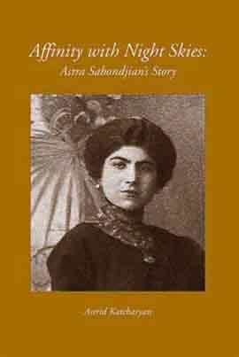 Affinity with Night Skies : Astra Sabondjian's: Katcharyan, Astrid