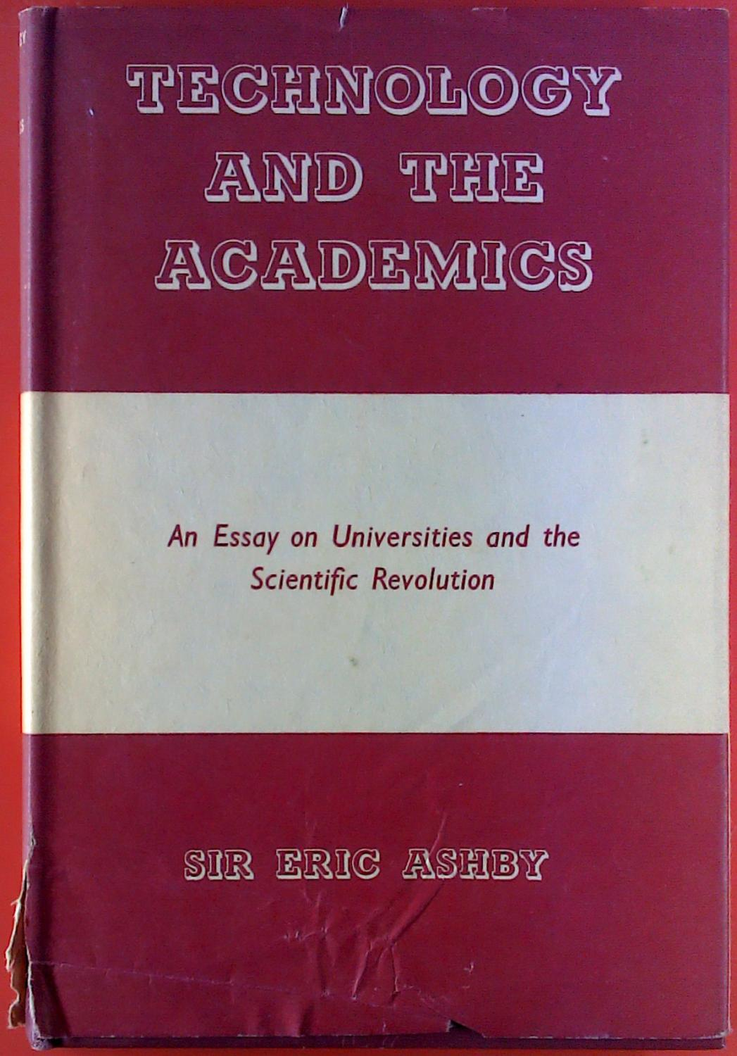technology and the academics an essay on universities and the technology and the academics an essay on universities and the scientific revolution