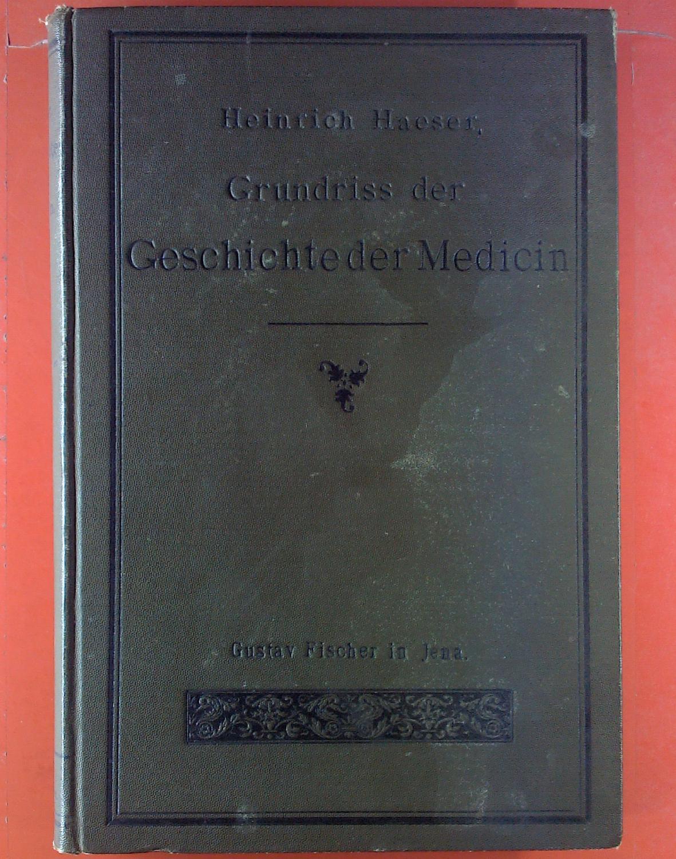 Grundriss der Geschichte der Medizin. H-Leinenband.