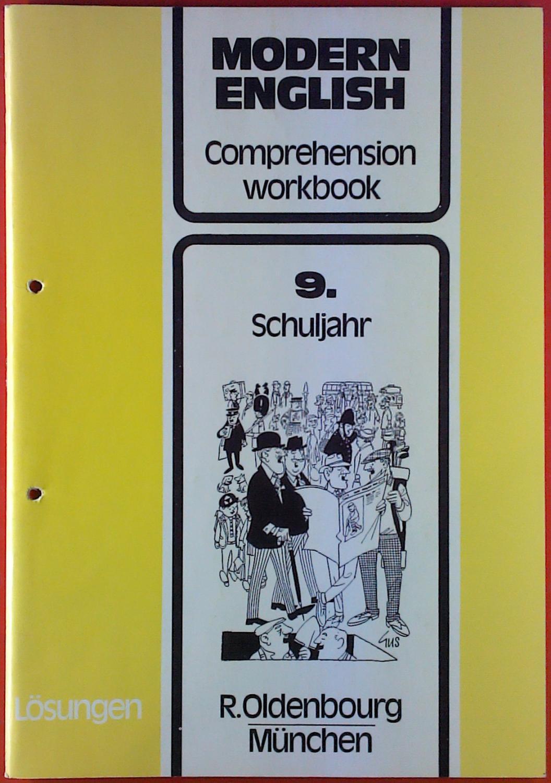 Modern English - Comprehension workbook, LÖSUNGEN, 9.: Ernst Korn, Winfried