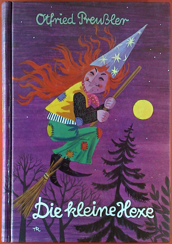 Die kleine Hexe.: Otfried Preußler