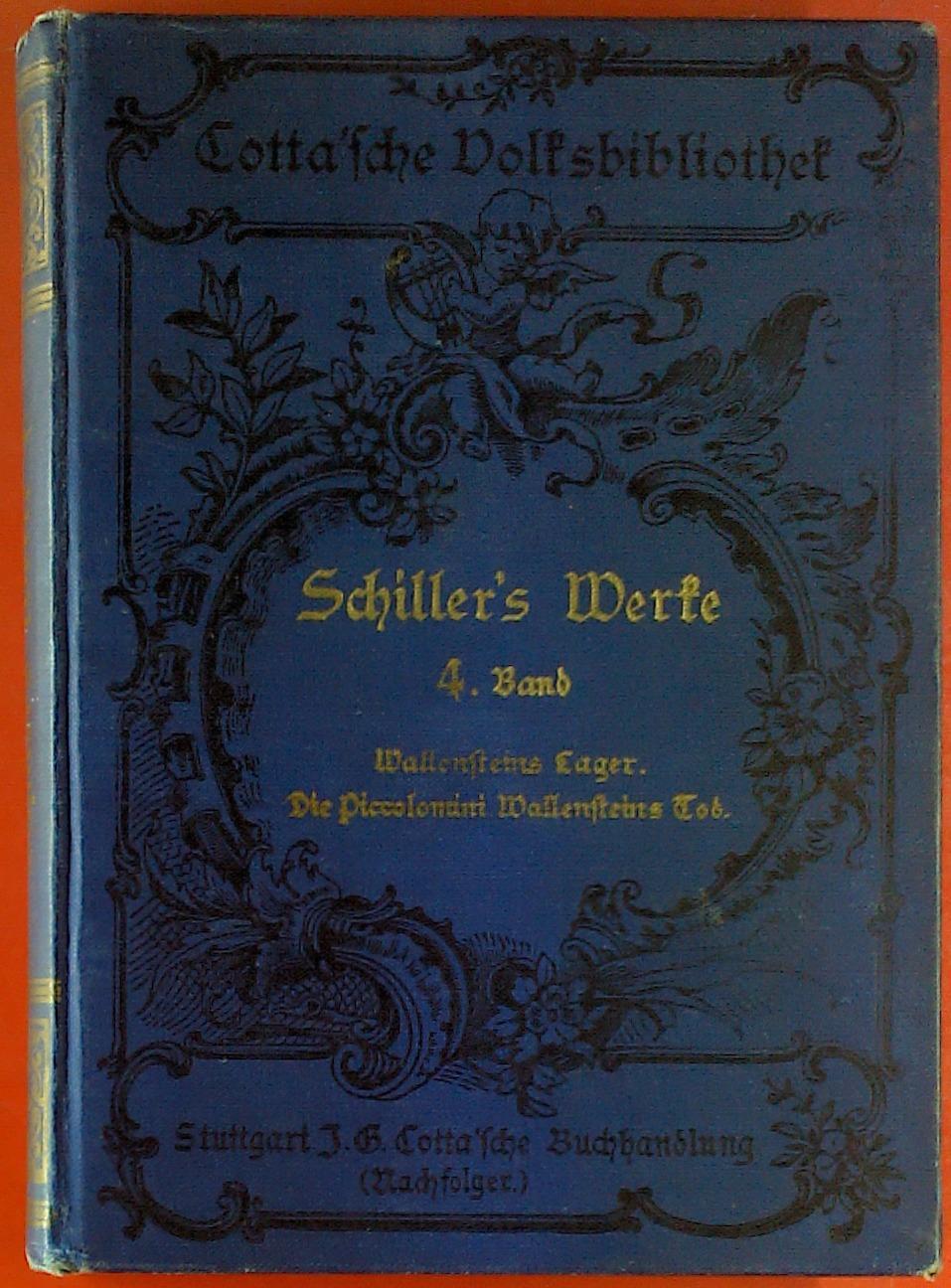 Cotta Volksbibliothek. Schiller`s Werke, Band 4. Wallensteins: Friedrich Schiller