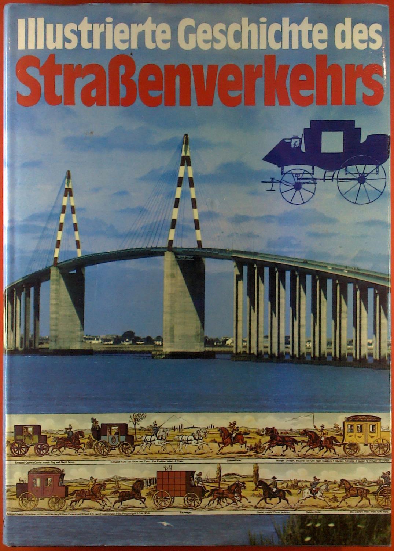 Illustrierte Geschichte des Straßenverkehrs: Rolf L. Temming