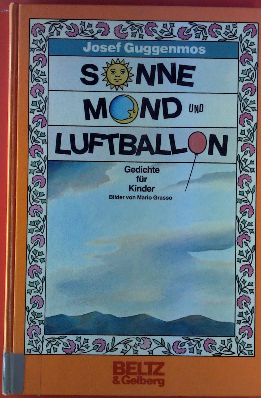Sonne Mond Und Luftballon Gedichte Für