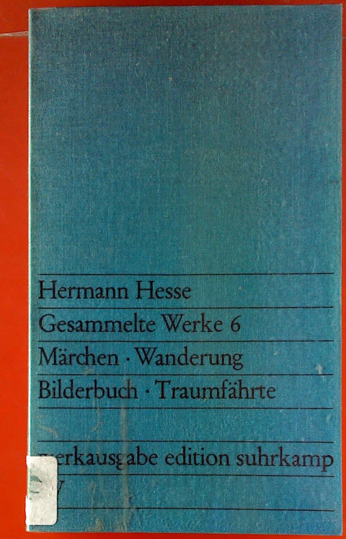 Hermann Hesse. Gesammelte Werke 6. Mädchen -: Hermann Hesse