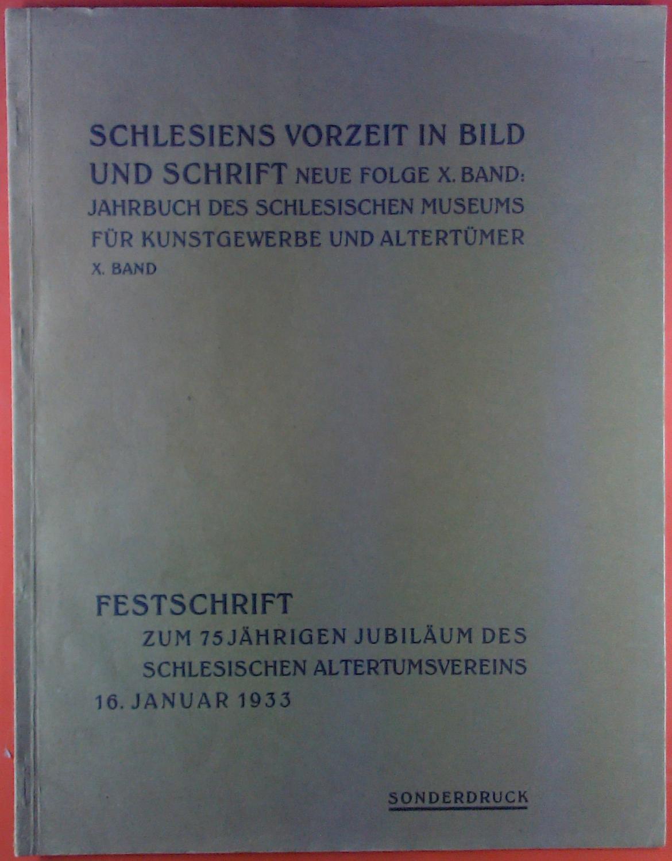 Schlesiens Vorzeit in Bild und Schrift. Neue: ohne Autorenangabe