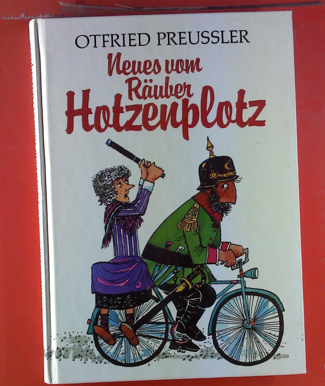 Neues vom Räuber Hotzenplotz: Otfried Preussler