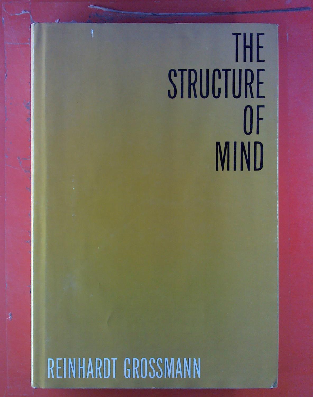 The Structure of Mind: Reinhardt Grossmann
