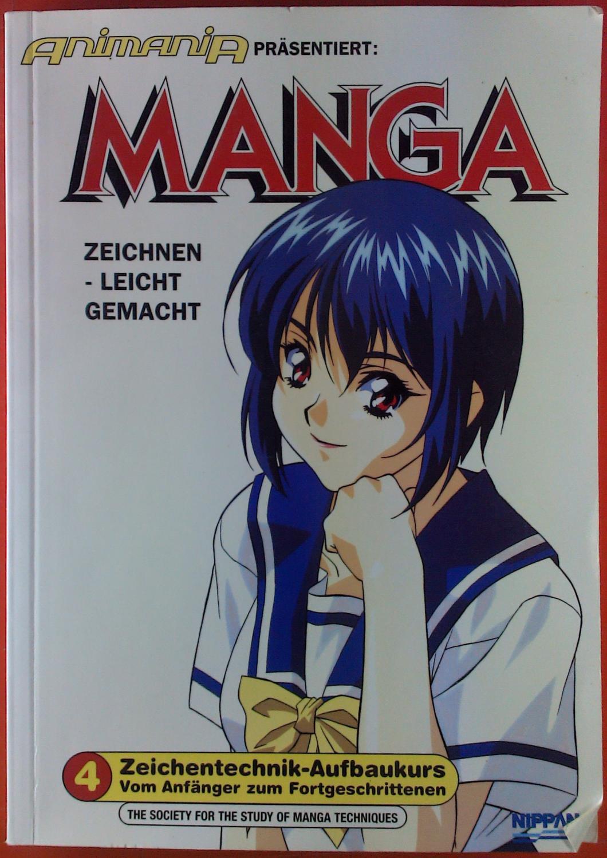 Animania Prasentiert Manga Zeichnen Leicht Gemacht Band 4