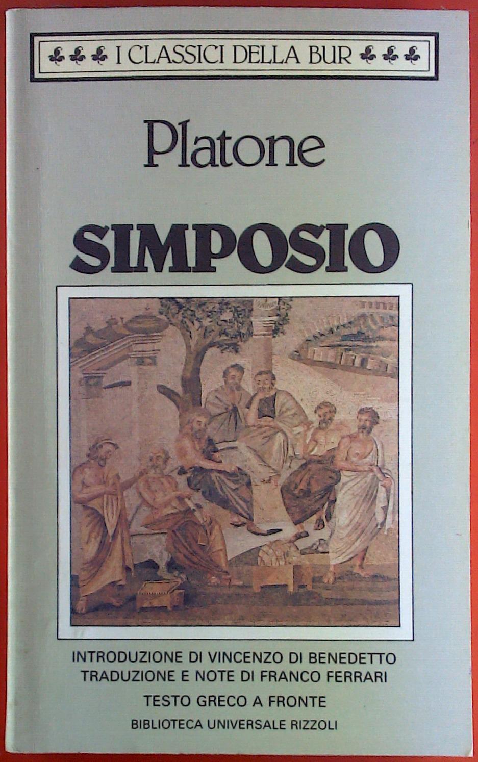 Simposio. I classici della Bur. - Platone