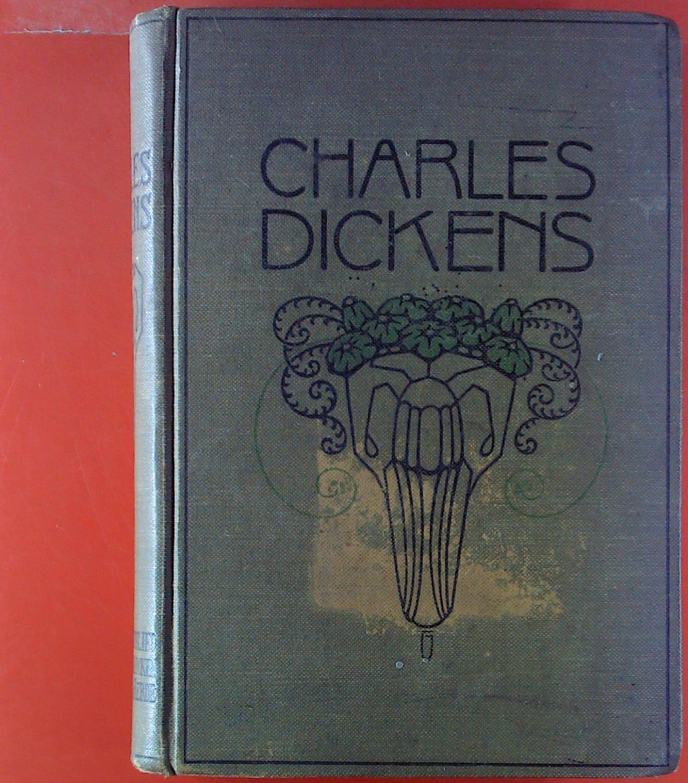 Charles Dickens sämtliche Romane und Erzählungen. INHALT: Ein ...