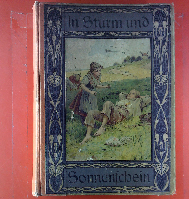 In Sturm und Sonnenschein - Sophie von , Claudius , W. Niebelschütz