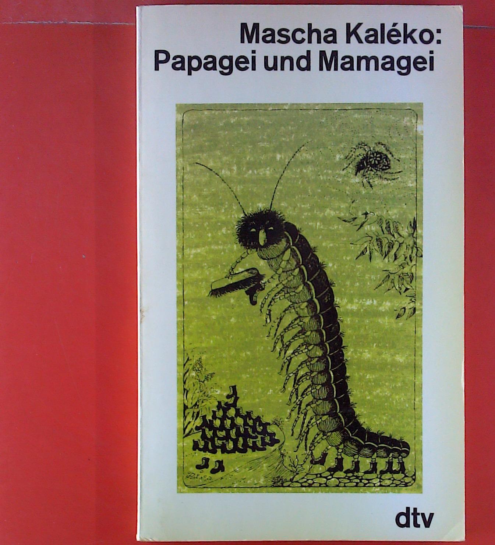 Papagei und Mamagei und andere Verse: Mascha Kaléko