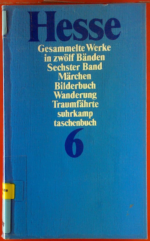 Hermann Hesse. Gesammelte Werke in zwölf Bänden.: Heinrich Hesse
