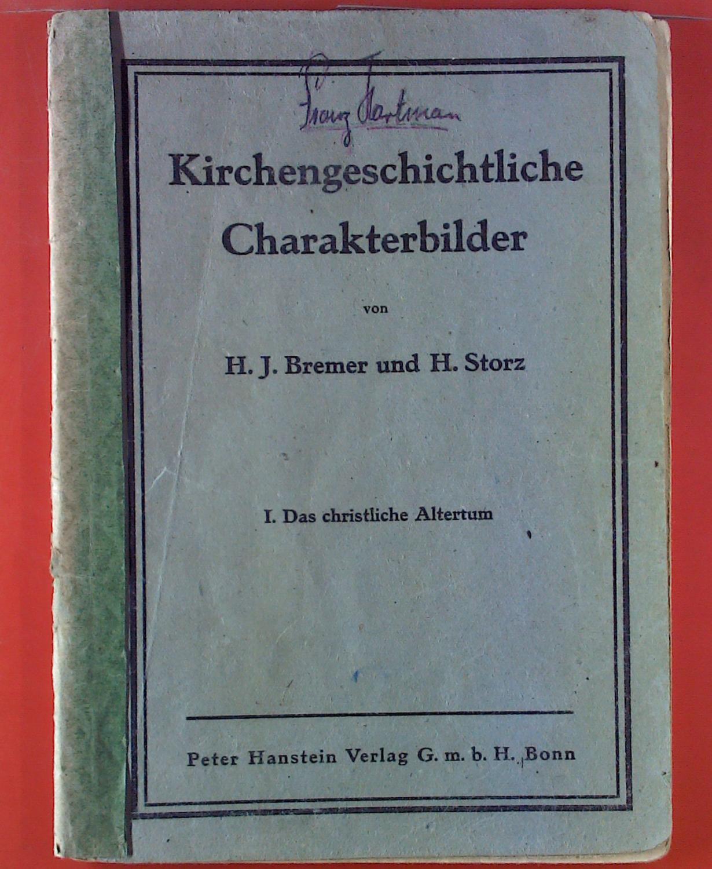 Kirchengeschichtliche Charakterbilder. I. das christliche Altertum.: H. J. Brenner,