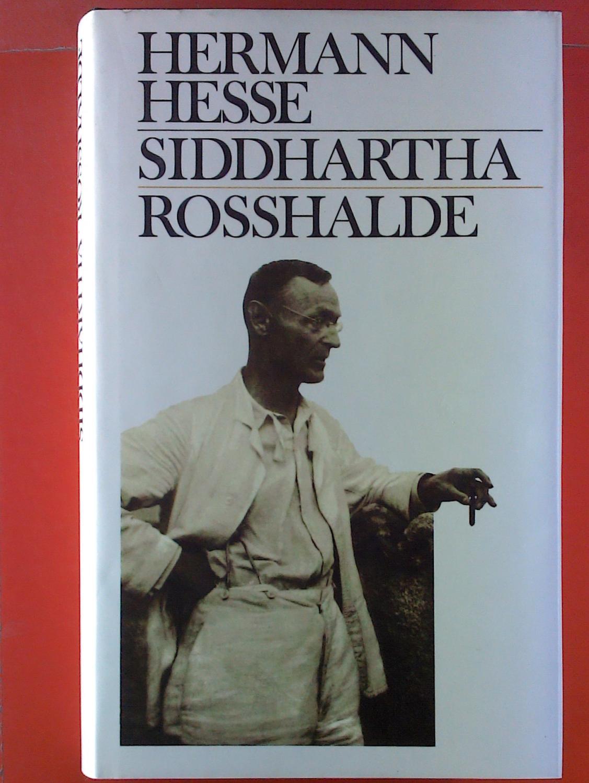 Siddhartha / Rosshalde.: Hermann Hesse