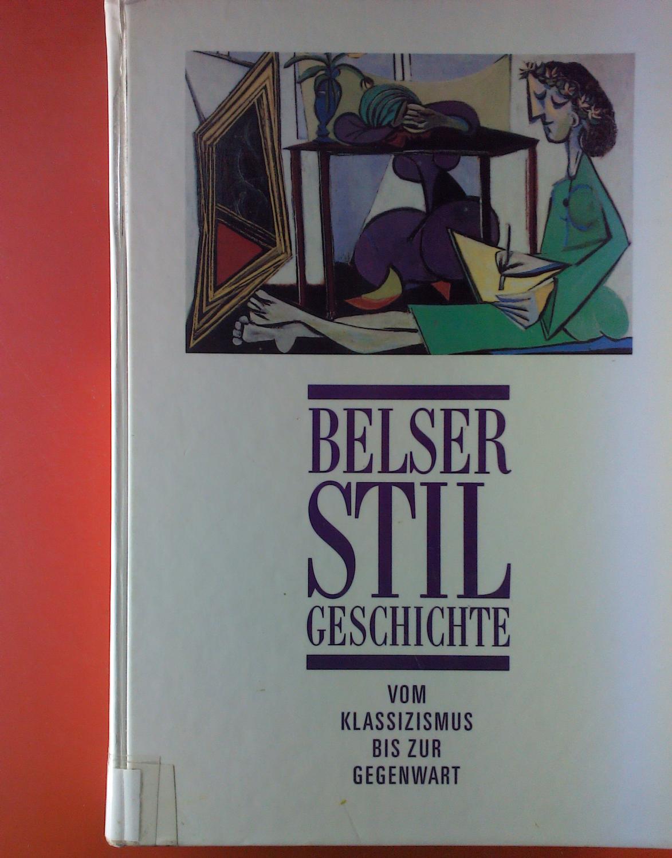 Belser Stilgeschichte, Band VI. Vom Klassizismus bis: Adolf Max Vogt