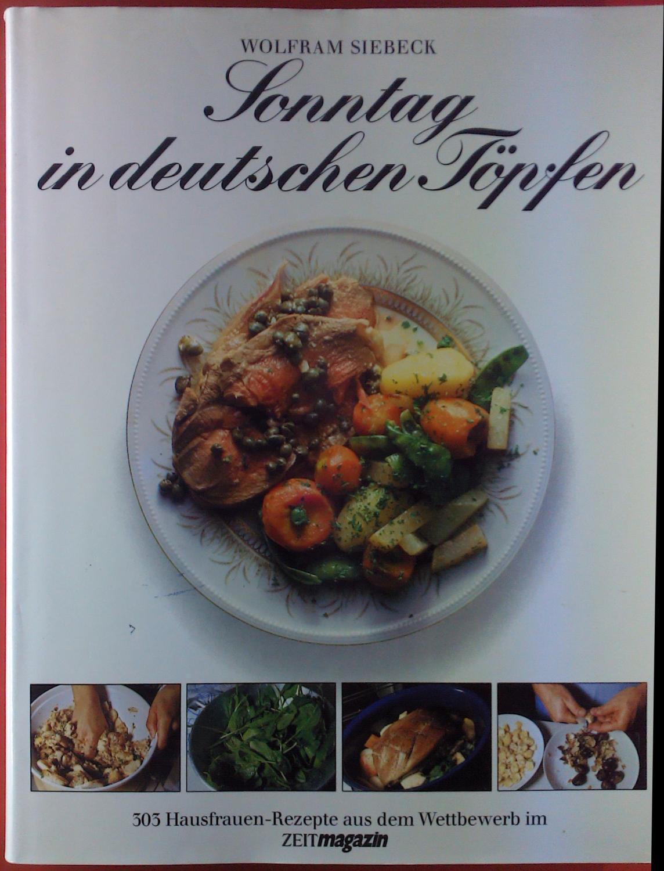 Lovely Sonntag In Deutschen Töpfen. 303 Hausfrauen Rezepte Aus: Wolfram Siebeck