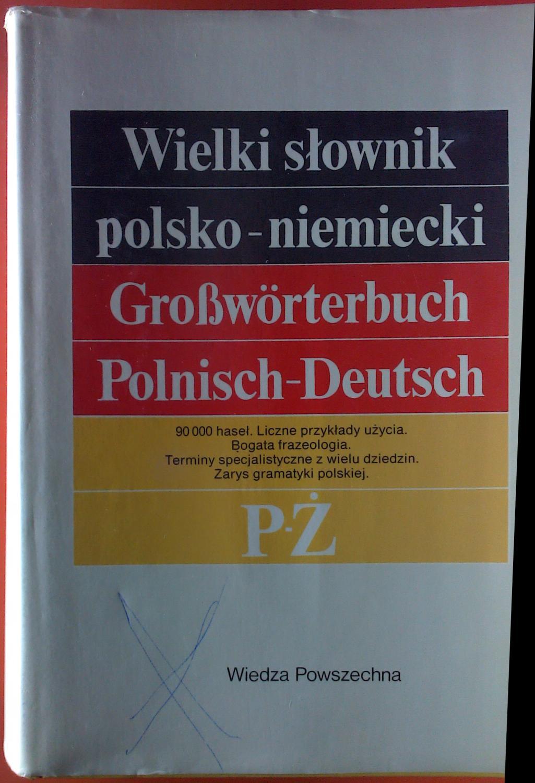 gro w rterbuch deutsch polnisch wielki von piprek zvab. Black Bedroom Furniture Sets. Home Design Ideas