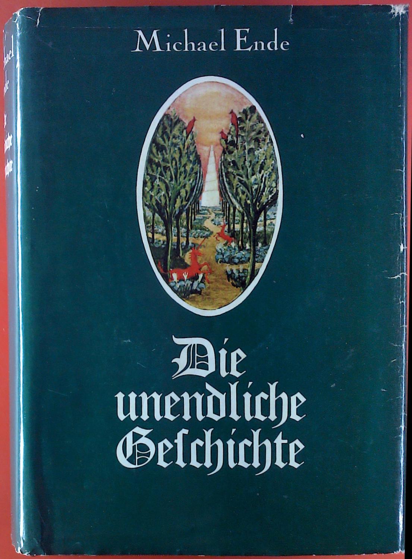 Die unendliche Geschichte.: Michael Ende