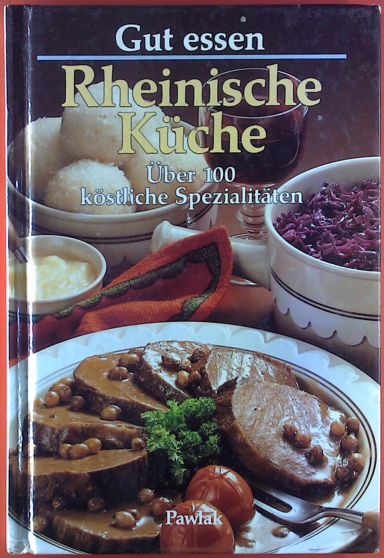 Wonderful Gut Essen Rheinische Von Brigitte Zvab