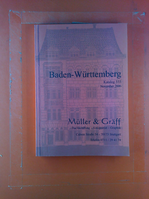 106caa7271 Baden-Württemberg, Katalog 555, November 2006.