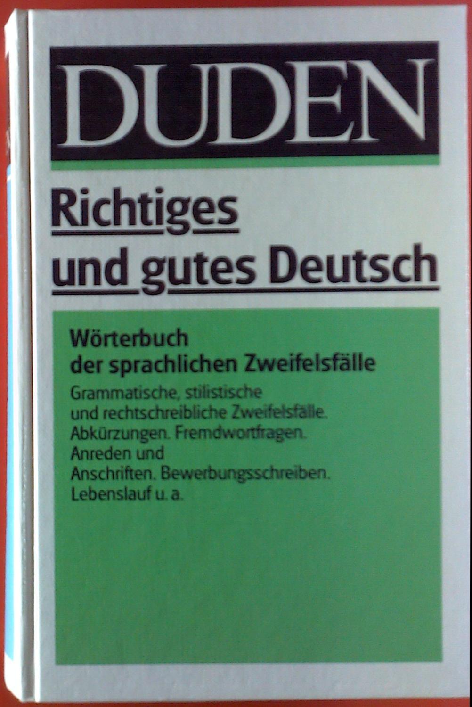 Duden Richtiges Und Gutes Deutsch Zvab