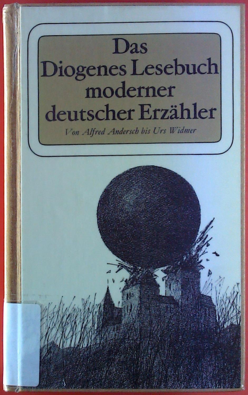 Das Diogenes Lesebuch moderner deutscher Erzähler. Zweiter: Hrsg: Christian Strich,