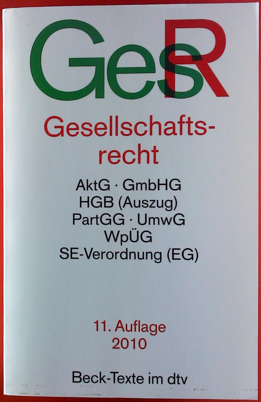 Gesellschaftsrecht.: Uwe Hüffer