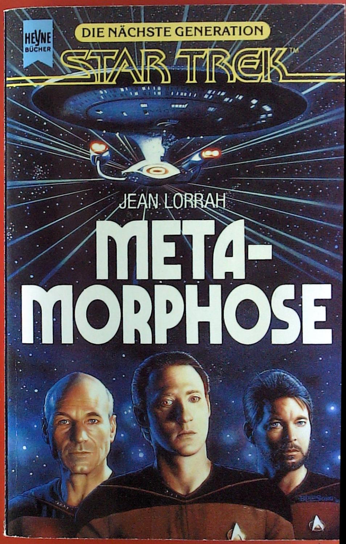 Die nächste Generation Star Trek. Metamorphose.: Jean Lorrah