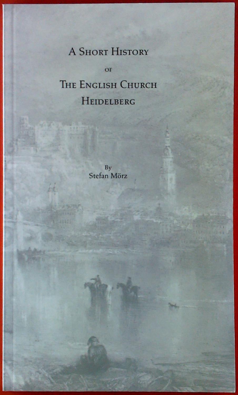 A Short History of the English Church: Stefan Mörz