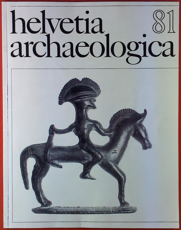 Helvetia Archaeologica 81. Archäologie in der Schweiz.: Herausgeber und Redaktor: