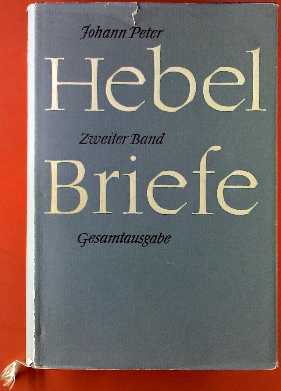 Johann Peter Hebel. Briefe der Jahre 1810-1826.: Herausgegeben von Wilhelm