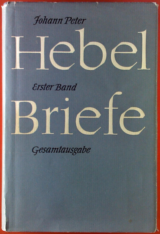 Johann Peter Hebel. Briefe der Jahre 1784-1809.: Herausgegeben von Wilhelm