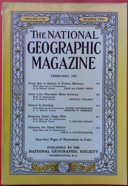 The National Geographic Magazine February, 1955. Volume: National Geographic Society