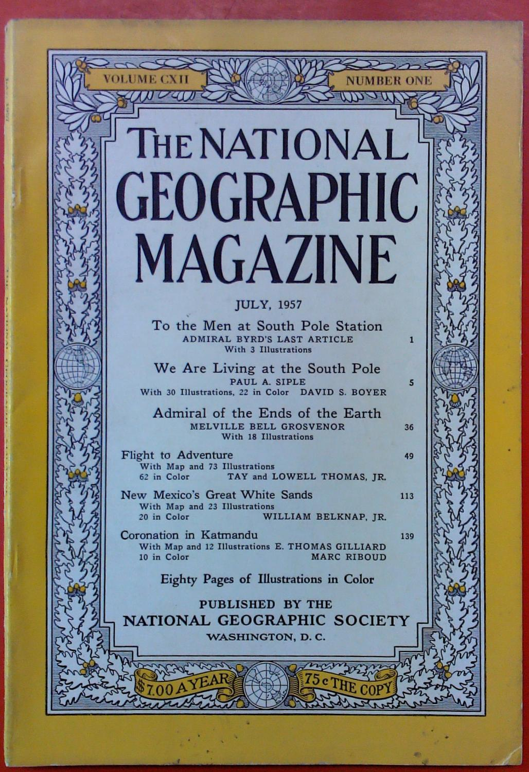 The National Geographic Magazine July, 1957. Volume: National Geographic Society